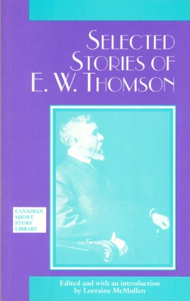 Selected Stories of E. W. Thomson