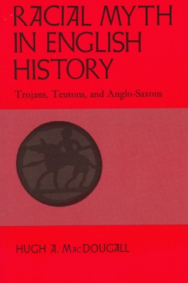 Racial Myth in English History