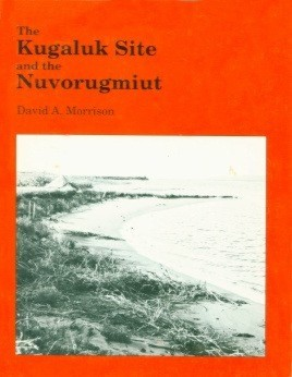 Kugaluk Site and the Nuvorugmiut