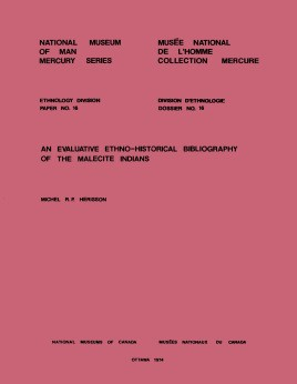 Evaluative ethno-historical bibliography of the Malecite Indians