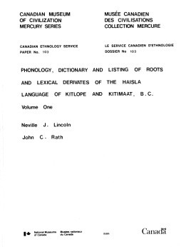 Phonology, dictionary and listing of roots and lexical derivates of the Haisla language of Kitlope and Kitimaat, B.C.: Volume 1
