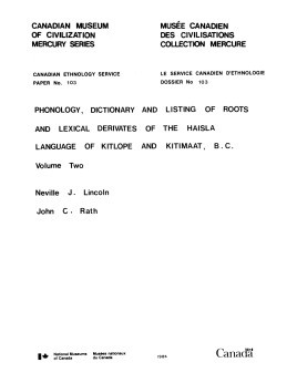Phonology, dictionary and listing of roots and lexical derivates of the Haisla language of Kitlope and Kitimaat, B.C.: Volume 2