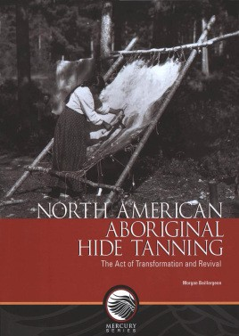 North American Aboriginal hide tanning