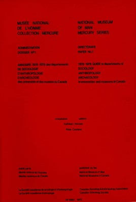 1978-1979 guide to departments of sociology, anthropology, archaelogy in universities and museums in Canada / Annuaire 1978-1979 des départements de sociologie, d'anthropologie, d'archéologie des universités et des musées au Canada