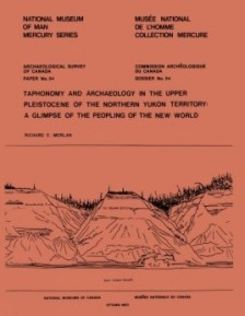 Taphonomy and Archaeology in the Upper Pleistocene of the Northern Yukon Territory
