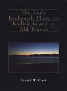 Early Kachemak Phase on Kodiak Island at Old Kiavak