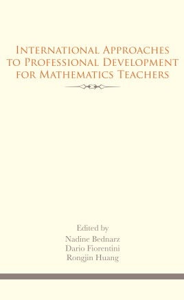 International Approaches to Professional Development for Mathematics Teachers