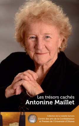 Antonine Maillet : Les trésors cachés - Our Hidden Treasures