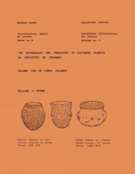 Archaeology and Prehistory of Southern Alberta as Reflected by Ceramics: Volume 2