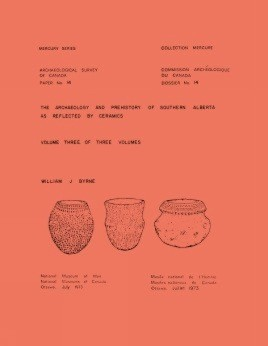 Archaeology and Prehistory of Southern Alberta as Reflected by Ceramics: Volume 3