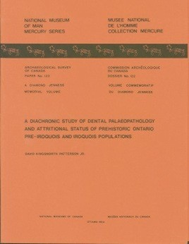 Diachronic Study of Dental Palaeopathology and Attritional Status of Prehistoric Ontario Pre-Iroquois and Iroquois Populations