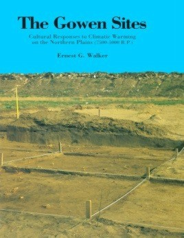 Gowen Sites: Cultural Responses to Climatic Warming on the Northern Plains (7500-5000 B.C.)