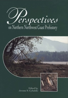 Perspectives on Northern Northwest Coast Prehistory