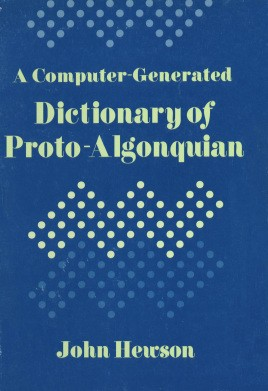 A computer-generated dictionary of proto-Algonquian