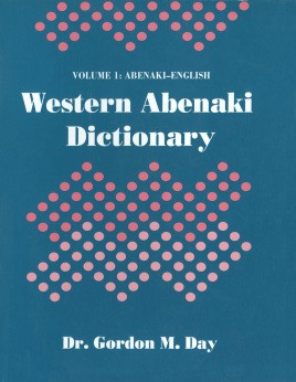 western Abenaki dictionary: Volume 1