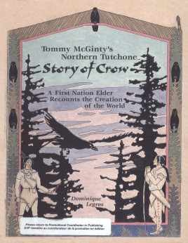 Tommy McGinty's Northern Tutchone story of crow