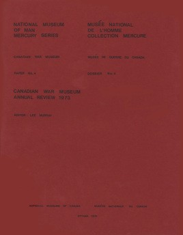 Canadian War Museum: annual review 1973