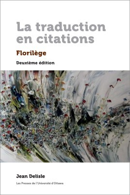 La traduction en citations: Florilège