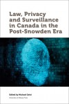Law, Privacy and Surveillance in Canada in the Post-Snowden Era