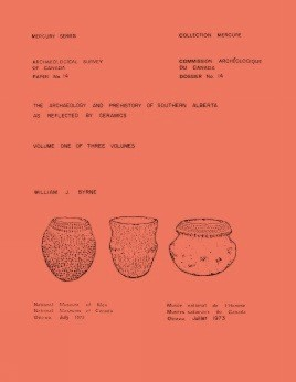 Archaeology and Prehistory of Southern Alberta as Reflected by Ceramics: Volume 1