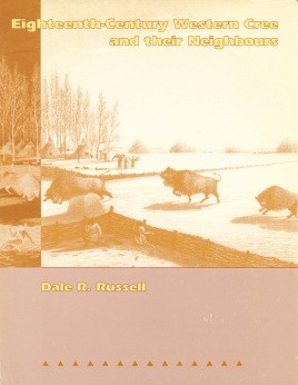 Eighteenth-Century Western Cree and Their Neighbours