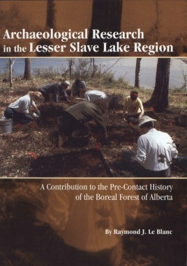Archaeological Research in the Lesser Slave Lake Region