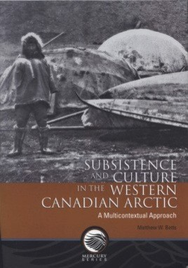 Subsistence and Culture in the Western Canadian Arctic