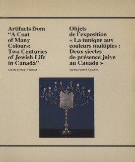 "Artifacts from ""A coat of many colours :two centuries of Jewish life in Canada"" / Objets de l'exposition ""La tunique aux couleurs multiples : deux siècles de présence juive au Canada"""